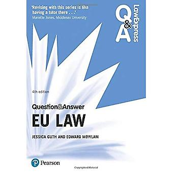 Law Express Question and Answer: EU Law - Law Express Questions & Answers