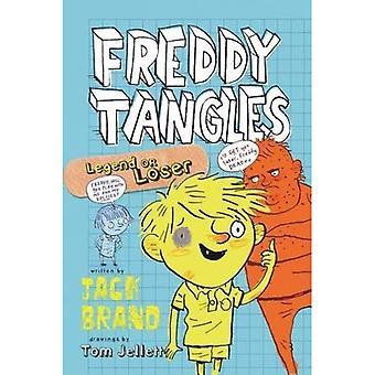Freddy Tangles: Legend or Loser
