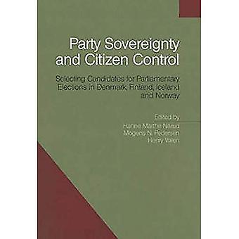 Party Sovereignty and Citizen Control: Selecting Candidates for Parliamentary Elections in Denmark, Finland, Iceland and Norway