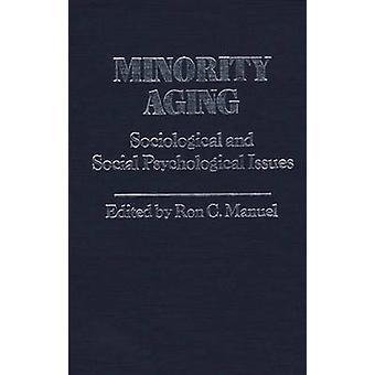 Minderheit, die soziologischen und psychologischen Sozialthemen von Manuel & Ron C. Altern