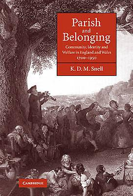 Parish and Belonging by Snell & K. D. M.