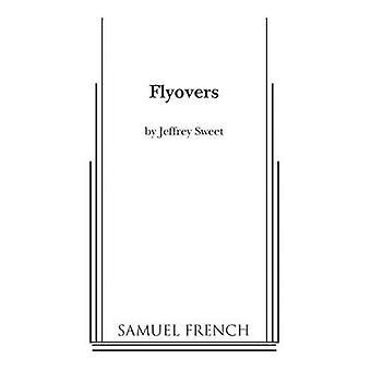 Flyovers by Sweet & Jeffrey