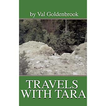 Travels with Tara by Goldenbrook & Valorie C.