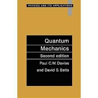 Quantenmechanik zweite Auflage von Davies & Paul c.w.