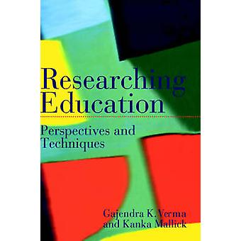Researching Education Perspectives and Techniques by Mallick & Kanka