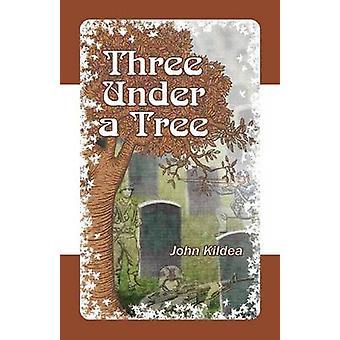 Three Under A Tree by Kildea & John