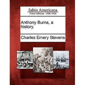 Anthony forbrænder en historie. af Stevens & Charles Emery