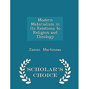 المادية الحديثة في علاقاتها بالدين وعلماء اللاهوت الطبعة اختيار جيمس & مارتينو