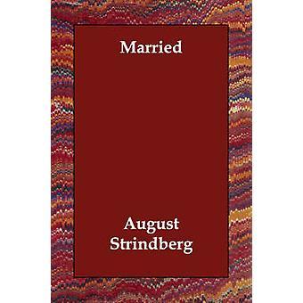 Gift med Strindberg & August