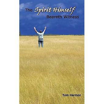 Der Geist selbst gibt Zeugnis von Harmon & Tom