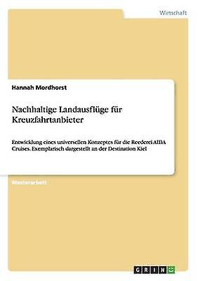 Nachhaltige Landausflge fr Kreuzfahrtanbieter by Mordhorst & Hannah