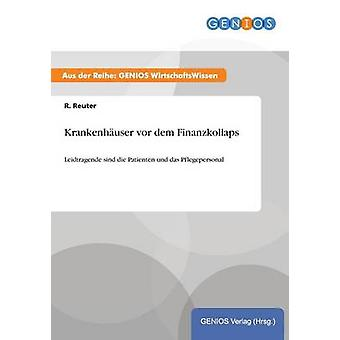 Krankenhuser Vor Dem Finanzkollaps von Reuter & R.