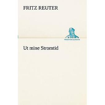 UT min Stromtid av Reuter & Fritz