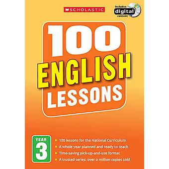 100 English Lessons - Year 3 - Year 3 by Paul Hollin - 9781407127613 Bo
