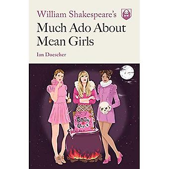 William Shakespeare is much ADO over Mean Girls