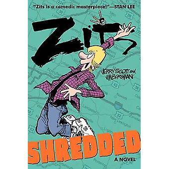 Zits - Shredded by Jerry Scott - Jim Borgman - 9780062228536 Book