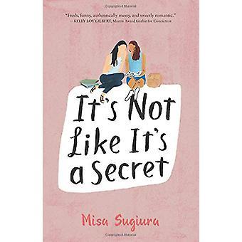 It's Not Like It's a Secret by It's Not Like It's a Secret - 97800624