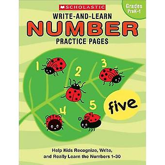 Write-And-Learn Number Practice Pages - Help Kids Recognize - Write -