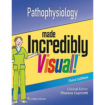 Pathophysiology Made Incredibly Visual by Lww - 9781496321671 Book