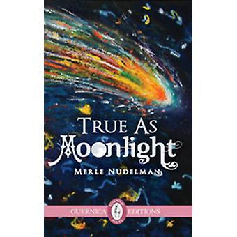 True as Moonlight by Merle Nudelman - 9781550718133 Book
