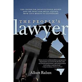 The People's Lawyer - The Story of the Center for Constitutional Right