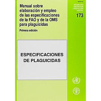 Manual Sobre Elaboracion y Empleo de Las Especificaciones de La Fao y