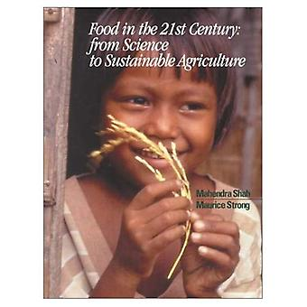 Food in the 21st Century From Science to Sustainable Agriculture