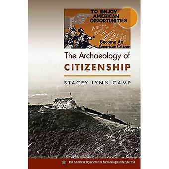 The Archaeology of Citizenship (The American Experience in Archaeological� Perspective)