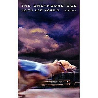 The Greyhound God (Western Literature) (Western Literature Series)