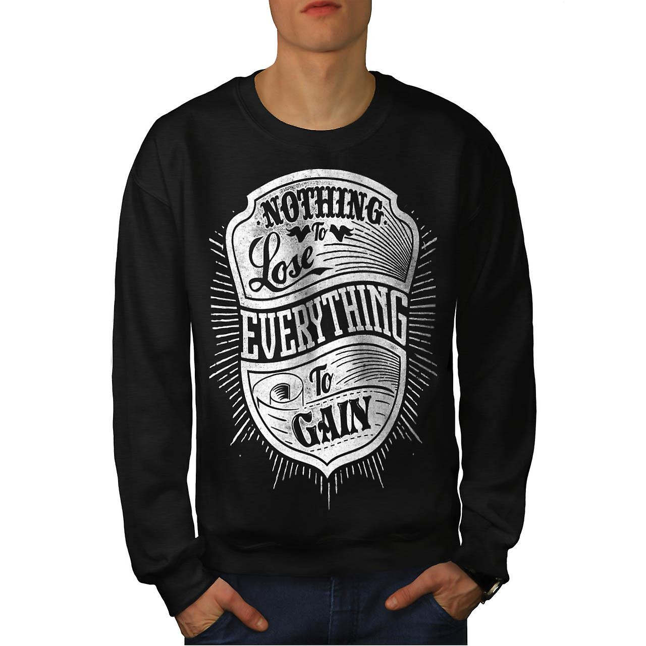 Nothing Lost Gain Gym Everything Men Black Sweatshirt | Wellcoda