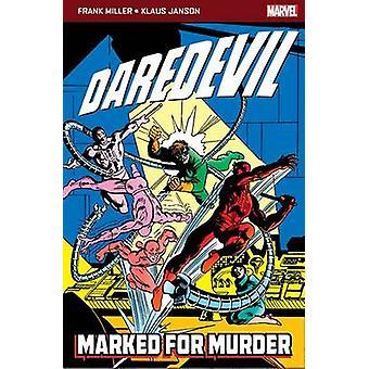 Daredevil Marked for Murder by Frank Miller & Klaus Janson & Frank Miller