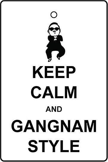 Keep Calm And Gangnam Style Car Air Freshener