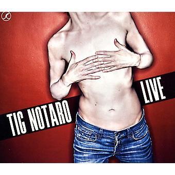 TIG Notaro - importar de USA Live [CD]