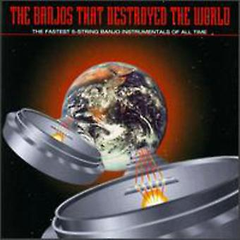Banjos That Destroyed the World - Banjos That Destroyed the World [CD] USA import