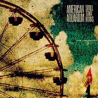 Amerikanske akvarium - lille by salmer [CD] USA importerer