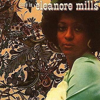 Eleanore Mills - detta är Eleanore Mills [CD] USA import
