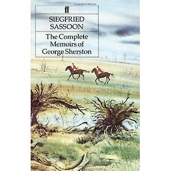 Komplett memoarene til George Sherston (hoved) ved Siegfried Sassoon-