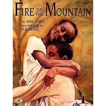Fire on the Mountain by KURTZ - 9780689818967 Book