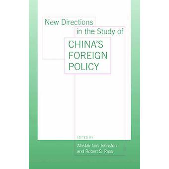New Directions in the Study of China's Foreign Policy by Alastair Joh