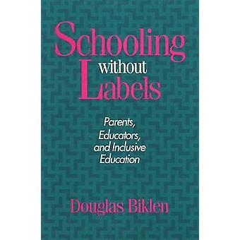 Escolarización sin etiquetas - padres - educadores - y CEN inclusivo