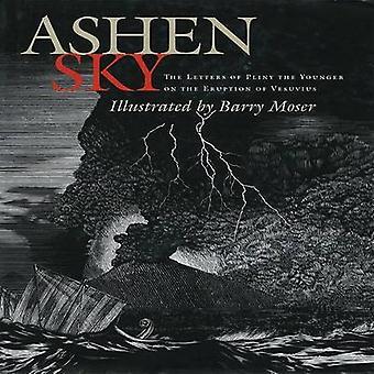 Ashen Sky - bokstäverna i Plinius yngre på utbrott av Vesuvi