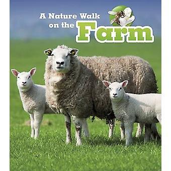 A Nature Walk on the Farm by Louise Spilsbury - Richard Spilsbury - 9