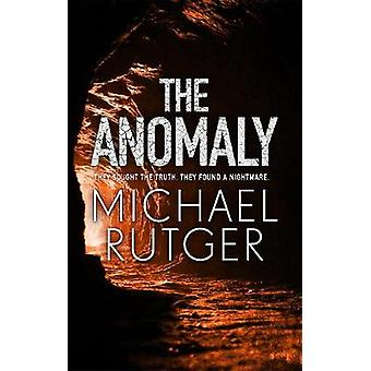 The Anomaly - The gripping and terrifying new thriller by The Anomaly -