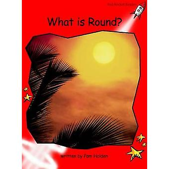 Red Rocket Readers  Early Level 1 NonFiction Set A What is Round by Pam Holden