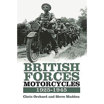 Siły brytyjskie motocykle 1925-1945 przez Chris Orchard - Steve Madden
