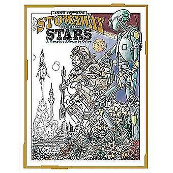John Byrnes fripassagerare till stjärnorna - en grafisk Album till färg av John