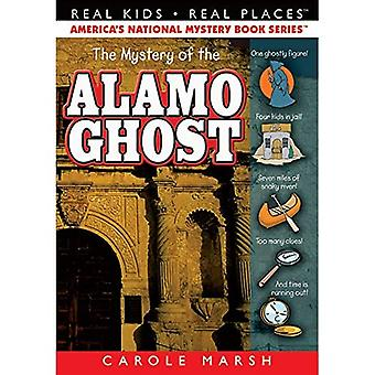 The Mystery of the Alamo Ghost (Paperback) (Real Kids, Real Places)