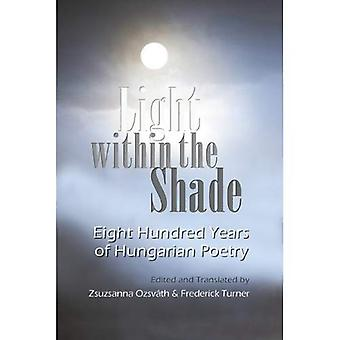 Light Within the Shade: Eight Hundred Years of Hungarian Poetry