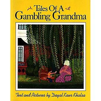 Tales of a Gambling Grandma [Illustrated]