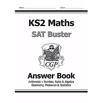 New KS2 Maths SAT Buster: Answer Book - for the 2016 SATS & Beyond